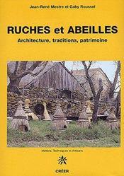 Ruches et abeilles ; architecture, traditions, patrimoine - Couverture - Format classique