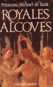 Royales Alcoves - Couverture - Format classique