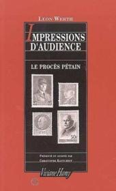 Impressions d'audience ; le procès Pétain - Couverture - Format classique