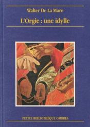 Orgie : Une Idylle (L') - Couverture - Format classique