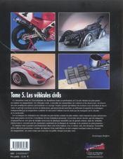 L'encyclopédie du modélisme t.5 ; les véhicules civils - 4ème de couverture - Format classique