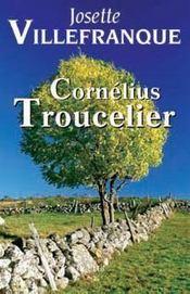 Cornélius troucelier - Intérieur - Format classique