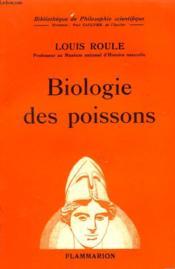 Biologie Des Poissons. Collection : Bibliotheque De Philosophie Scientifique. - Couverture - Format classique