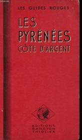 Les Guides Rouges - Les Pyrenees - Luchon - Pays Basque - Cote D'Argent - Bordelais Et Guyenne - Couverture - Format classique