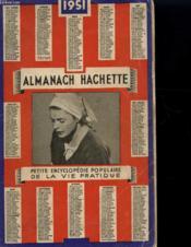 Almanach Hachette 1951 - Petit Encyclopedie Populaire De La Vie Pratique - Couverture - Format classique