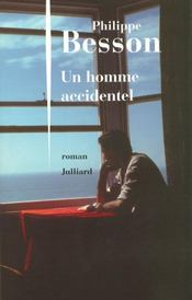 Vente  Un homme accidentel  - Philippe Besson