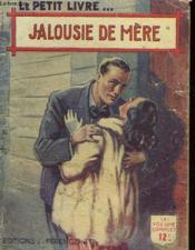 Jalousie De Mere - Couverture - Format classique