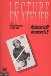 Lecture En Atelier Auto Correctif Documents  - Collectif