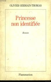 Vente  Princesse non identifiee  - Olivier Germain-Thomas - Germain-Thomas Olivi - Germain-Thomas O.