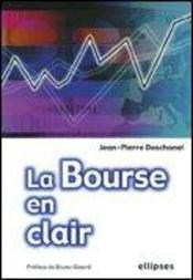 La Bourse En Clair - Intérieur - Format classique
