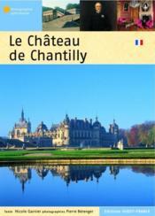 Le château de Chantilly - Couverture - Format classique