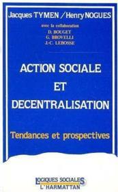Action Sociale Et Decentralisation - Couverture - Format classique