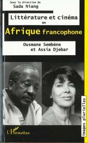 Litterature Et Cinema En Afrique Francophone - Intérieur - Format classique
