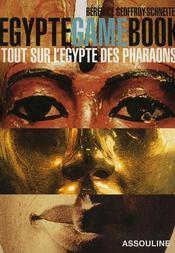 Egypte game book ; tout sur l'Egypte des pharaons - Intérieur - Format classique