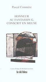 Honneur Au Fantassin G Conscrit En Meuse - Intérieur - Format classique