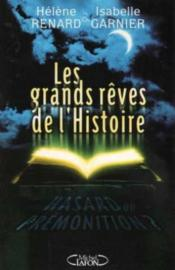 Les Grands Reves De L'Histoire - Couverture - Format classique