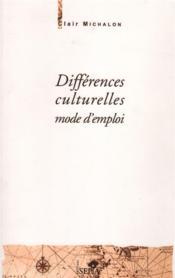 Différences culturelles, mode d'emploi - Couverture - Format classique