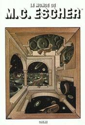 Le Monde De M.C. Escher - Intérieur - Format classique