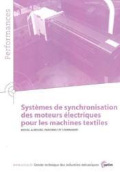 Systemes de synchronisation des moteurs electriques pour les machines textiles performances resultat - Couverture - Format classique
