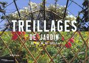 Treillages De Jardin Du Xive Au Xxe Siecle - Intérieur - Format classique