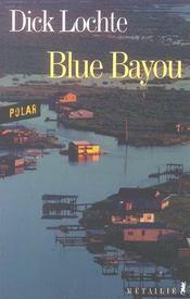 Blue Bayou - Intérieur - Format classique