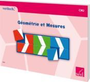 Veritech ; Géométrie Et Mesures ; Cm2 - Couverture - Format classique