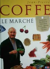 Le Marche De Coffe - Couverture - Format classique