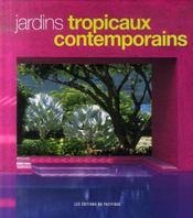 Jardins tropicaux contemporains - Intérieur - Format classique