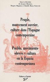Peuple, mouvement ouvrier, culture dans l'Espagne contemporaine - Couverture - Format classique