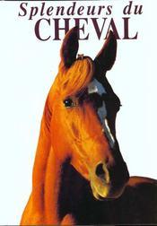 Splendeurs du cheval - Intérieur - Format classique