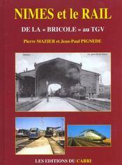 Nimes Et Le Rail De La