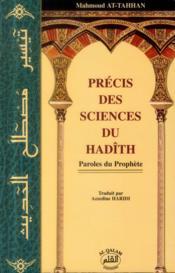 Précis des sciences du hadîth ; paroles du prophète - Couverture - Format classique
