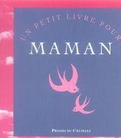 Un petit livre pour maman - Intérieur - Format classique
