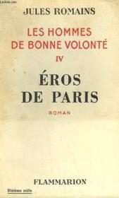 Les Hommes De Bonne Volonte. Tome 4 : Eros De Paris. - Couverture - Format classique