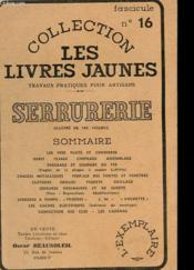 Collection Les Livres Jaunes N°16 - Serrurerie - Couverture - Format classique