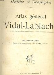 Atlas General Vidal - Lablache. Histoire Geographie. - Couverture - Format classique