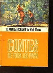 Le Monde Enchante De Walt Disney - Contes De Tous Les Pays - Couverture - Format classique