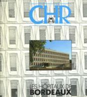 Chr - Les Hopitaux De Brodeaux - Couverture - Format classique