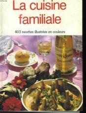 La Cuisine Des Familles - Couverture - Format classique