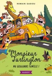 Vente  Monsieur Turlington ; ma graaande famille !  - Mathieu Demore - Romain Gadiou