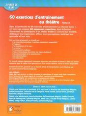 60 exercices d'entrainement au théâtre t.2 - 4ème de couverture - Format classique