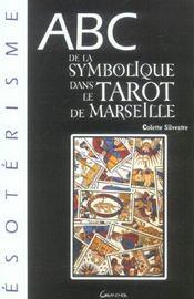 Abc de la symbolique du tarot de Marseille - Intérieur - Format classique