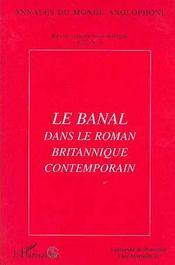Le banal dans le roman britannique contemporain - Couverture - Format classique