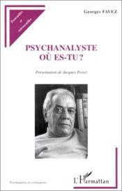 Psychanalyste où es-tu ? - Couverture - Format classique