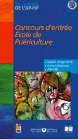 Concours D Entree Ecole De Puericulture Sujets Et Corriges 2003/2006 - Intérieur - Format classique