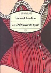 La Diligence De Lyon - Couverture - Format classique