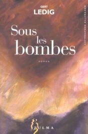 Sous Les Bombes - Couverture - Format classique