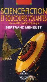 Science-fiction et soucoupes volantes ; une réalité mythico-physique - Intérieur - Format classique