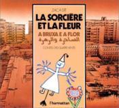 Sorciere Et La Fleur (La) Contes Ecrits Et Illustres - Couverture - Format classique