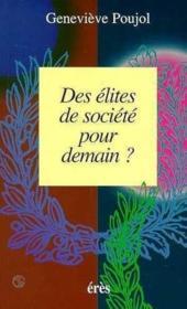 Des Elites De Societe Pour Demain ? - Couverture - Format classique